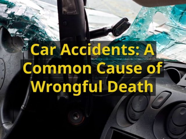 car-accidents-a-common-cause-of-wrongful-death