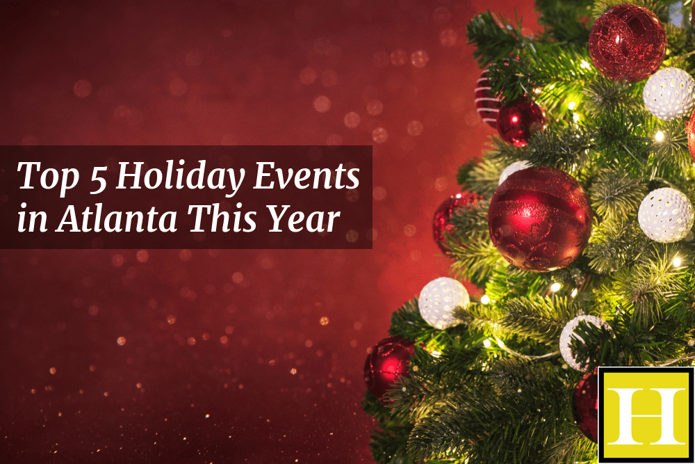 Top 5 Holiday Events in Atlanta This Year-min