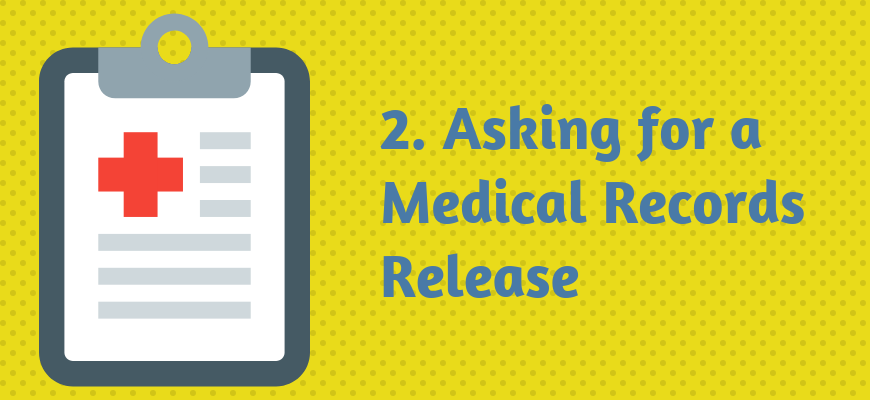 2. Asking for a Medical Records Release