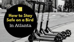 How to Stay Safe on an E-Scooter in Atlanta